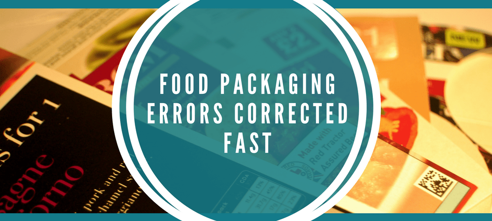 Food packaging errors corrected fast